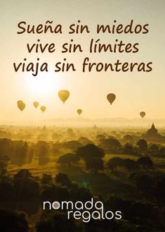 Sueña sin miedos, vive sin límites y viaja sin fronteras Things I Want, Movie Posters, Daily Quotes, Good Morning Greetings, Original Gifts, Be Nice, Film Poster, Popcorn Posters, Film Posters