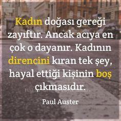 özlemm Favorite Quotes, Best Quotes, Paul Auster, Good Sentences, Smart Quotes, Magic Words, Meaningful Words, Cool Words, Quotations