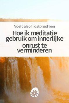 Als een woeste waterval - zo ervaar ik mijn brein tegenwoordig als ik niet mediteer. Ontdek hoe ik meditatie gebruik om innerlijke onrust te verminderen.