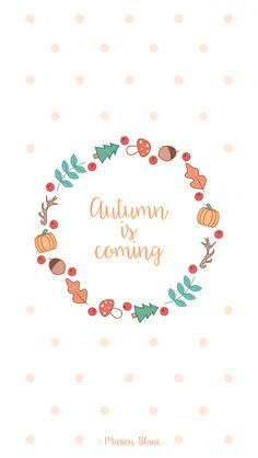 Autumn Is Coming Fall Wallpaper, Mobile Wallpaper, Wallpaper Backgrounds, Autumn Illustration, Illustration Vector, Wallpaper Computer, Iphone Wallpaper, Templer, Autumn Inspiration