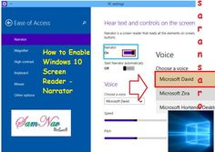 Simple trick to enable Narrator shows here in this tutorial headed as How to Enable Windows 10 Screen Reader. Click on Start >> Settings >> Ease of Access >