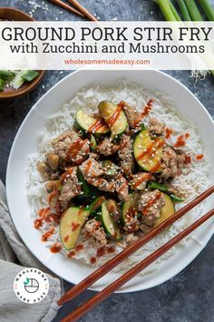 Ground Pork Stir Fry over rice in a white bowl with chopsticks with text overlay. Ww Recipes, Low Calorie Recipes, Pork Recipes, Pork Mushroom, Stir Fry Ingredients, Pork Stir Fry, Stuffed Mushrooms, Stuffed Peppers, Easy Healthy Dinners