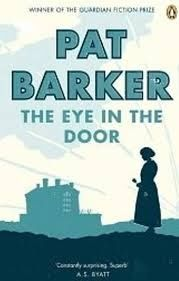 Pat Barker The eye in the door