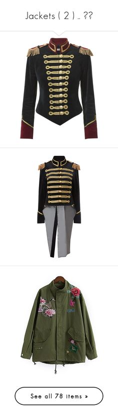 """""""Jackets ( 2 ) .. 😻💕"""" by srkmjj ❤ liked on Polyvore featuring outerwear, jackets, tops, tassel jacket, military jacket, army jacket, green military jacket, vintage jackets, velvet military jacket and military field jacket"""