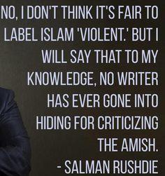Salman Rushdie - http://dailyatheistquote.com/atheist-quotes/2015/01/16/salman-rushdie-2/