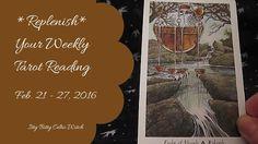 Weekly Tarot Reading Feb. 21 - 27, 2016 - Wildwood Tarot