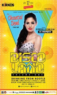 Disco Land Volume One 12 April 2014 At KIRKOS Bar & Resto, Ciputra World Surabaya Lv.4 8pm till drop  http://eventsurabaya.net/disco-land-volume-one-w-dj-chantal-dewi/