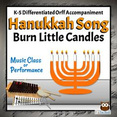 Hanukkah Song  | Burn Little Candles with Orff Arrangement (Chanukah Song)