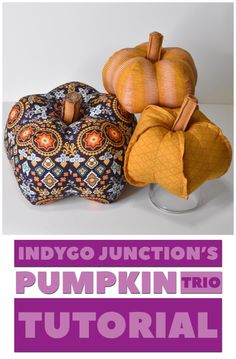 Indygo Junction's Pumpkin Trio Tutorial with Mister Domestic - Halloween Decor - Fall Decor Sewing Crafts, Sewing Projects, Sewing Ideas, Fabric Pumpkins, Janome, All The Colors, Halloween Decorations, Fall Decor, Pattern Design