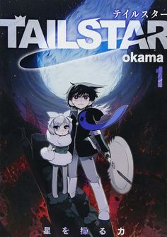 Tail Star /// Genres: Action, Adventure, Comedy, Fantasy, Martial Arts, Romance, Supernatural, Seinen