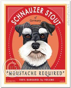 "Schnauzer Art - Schnauzer Stout ""Moustache Required"" - Art Print by Krista Brooks"