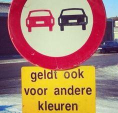 """ItS HUmoR .Dit kan alleen in Belgie ;-) (""""S'applique aussi aux voitures d'une…"""