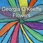 Simple tutorial on how to create Georgia O'Keeffe Flowers perfect for kids to create.