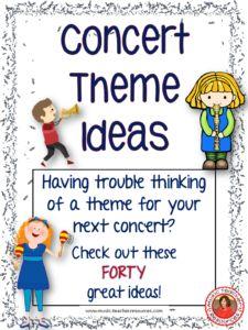 40 Concert Theme ideas for music teachers