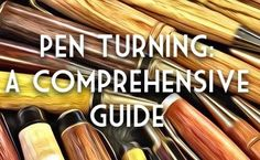 A comprehensive list of pen turning resources. All the resources you'll need to learn about the great hobby of pen turning.