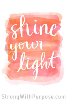 Shine your light. Allow your light to shine brightly. Spread love, light, and positivity into the world. Watercolor art with inspirational quotes. likes png Shine Your Light Spread Love Quotes, Shine Quotes, Shine Bright Quotes, Citation Art, Watercolor Quote, Shine Your Light, A Course In Miracles, Yoga Everyday, Love And Light