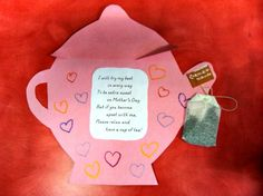 3. Tea Pot Poem -Whether you invite moms to tea at school or desire to send home a gift with a card, this is a simple and great gift for moms. Use stamps, coloring or paint to add some personality to these tea pots and the poem to boot will make moms smile.
