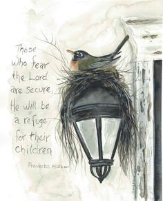 shawna wright art robin nesting on light watercolor painting Proverbs Cards, prints, and more available on website Bible Verse Art, Bible Verses Quotes, Bible Scriptures, Faith Quotes, Christian Art, Christian Quotes, Christian Living, Vintage Frases, Proverbs 14