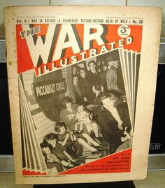 1940 ~ original WWII War Illustrated - London Life in the Blitz special issue