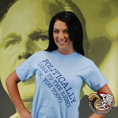 Politically, I Lean To The Right T-Shirt (Oh, You Too?)