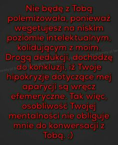 Moje pociski... czyta się tytuł #losowo # Losowo # amreading # books # wattpad True Quotes, Motivational Quotes, Weekend Humor, Funny Mems, Funny Stories, Wtf Funny, True Words, Best Memes, Life Lessons