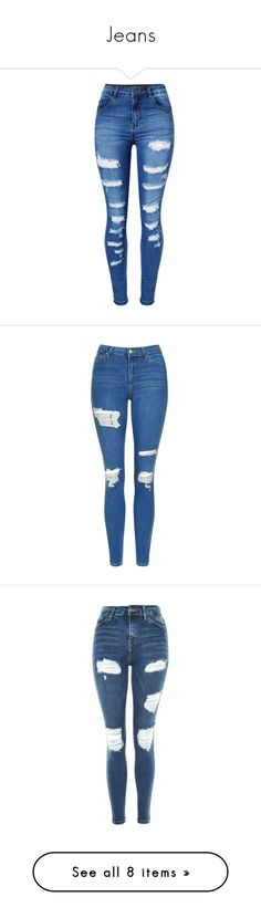 """""""Jeans"""" by mollyfoxworth ❤ liked on Polyvore featuring jeans, pants, bottoms, calças, slim fit jeans, patched jeans, destructed jeans, destroyed jeans, torn jeans and pantalones"""