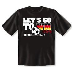 """Tolle Fanartikel zur Weltmeisterschaft, wie """"Fan T-Shirt zur Weltmeisterschaft 2014 Fanartikel Fußball Deutschland mit Motiv Let's go to WM Party 2014 : )"""" hier kaufen: http://fussball-fanartikel.einfach-kaufen.net/t-shirts-tops/fan-t-shirt-zur-weltmeisterschaft-2014-fanartikel-fussball-deutschland-mit-motiv-lets-go-to-wm-party-2014/"""