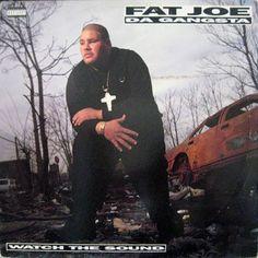 Fat Joe Da Gangsta - Watch The Sound