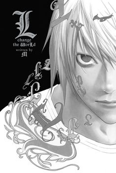 L: Change the WorLd (novel) Manga Art, Anime Manga, Otaku Anime, Anime Art, L Death Note, Death Note Live Action, Death Note Near, L Lawliet, Manga Covers