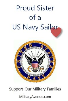 Proud Sister of a US Navy Sailor - created for http://facebook.com/MilitaryAvenue and yours to share