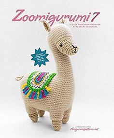 Zoomigurumi 7: 15 Cute Amigurumi Patterns by 13 Great Designers - Livros na Amazon Brasil- 9789491643217