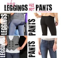 Leggings are not pants: so say The Fashion Police, anyway. Oh, and tights are not pants either. Do you agree that leggings are not pants? Fashion Fail, Fashion Advice, Fashion Trends, High Fashion Looks, Belly Laughs, Funny Picture Quotes, Cool Style, My Style, Jokes Quotes