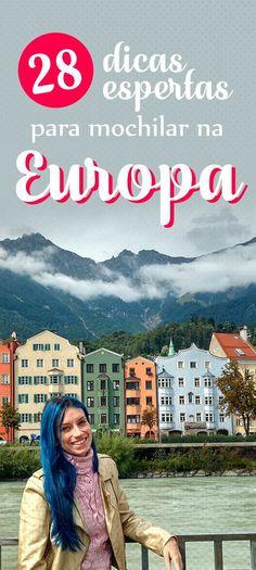 Dicas para Mochilar na Europa, economia, roteiro, golpes e passeios grátis