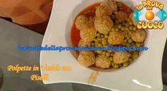 """Polpette in umido con piselli: ricetta di Alessandra Spisni da """"La Prova del Cuoco"""" del 27/4/2012"""