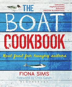 With 85 fuss free and fabulous recipes inspired by the sea and happy times on the water, The Boat Cookbook serves up simple, mouth-watering galley grub – prepared almost as quickly as it will be devoured by your hungry crew...
