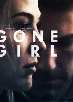 Gone Girl (2014) Director: David Fincher Ben Affleck, Rosamund Pike, Neil Patrick Harris, Tyler Perry, Carrie Coon, Kim Dickens