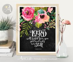 Welcome to ArtCult, printable wall art designs.  The LORD will fight for you, you need only to be still. Exodus 14:14 - Printable artwork. …