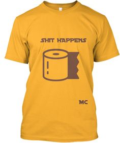 It happens from time to time | Teespring