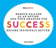 """Elimina l'opzione """"fallimento"""" e le possibilità di successo diventeranno infinitamente migliori."""