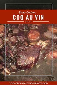 Coq Au Vin (Chicken in Red Wine) by Emma Eats & Explores - Grain-Free, Gluten-Free, SCD, Paleo, Dairy-Free, Sugar-Free