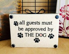 wooden dog signs_approved by the dog_dog lover gifts_pawprint sign_dog sayings_dog home decor_signs with quotes_rustic home decor_housewares