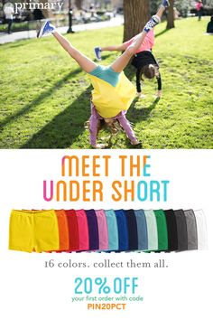 Don't flip out, but the under short is back in all colors and sizes, and ready to cartwheel! Choose from 16 vibrant colors in kids sizes 2-12, perfect under dresses and skirts. Welcome to Primary. Always FREE shipping and new customers save 20% w/Code: PIN20PCT