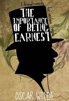 Classic Cover Contest winner for Oscar Wilde's The Importance of Being Earnest, free on @Wattpad. #Classics #FreeReads