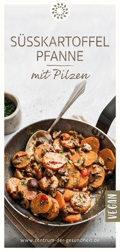 Süsskartoffel-Pfanne mit Pilzen - - Süsskartoffel-Pfanne mit Pilzen # Basische Ernährung This delicious sweet potato pan was flavored very aromatic and provided with a light creamy sauce. So easy, so quick and so tasty. Crock Pot Recipes, Meat Recipes, Paleo Recipes, Chicken Recipes, Dinner Recipes, Drink Recipes, Barbecue Recipes, Potato Recipes, Casserole Recipes