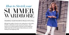 How to Stretch your Summer Wardrobe Tribal Fashion, Summer Wardrobe, Stretches, Autumn Fashion, Trends, La Mode, Fall Fashion, Fall Fashions, Ethnic Fashion