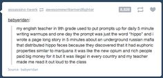 """My teacher did this too. I have planned my own funeral and my class called my insensitive because I said that I put the """"fun"""" in """"fun-eral"""". One day it just said potato and I wrote two pages on the history and social influence of the potato. I have received the class writing award."""