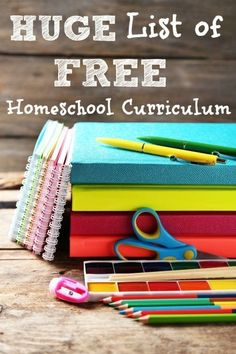 HUGE List of Places to Find Free Homeschool Curriculum