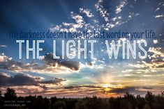 Light, for Your Darkest Days