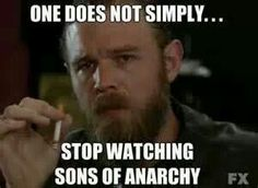 Love me some Opie - true...there was some brutal shit that happened, it increasingly became worse, but since the truly worst season was the last, I could finish the series...