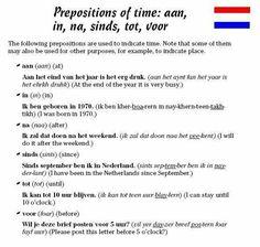 Dutch: prepositions of time: aan, in, na, sinds, tot, voor Uzbek Language, Dutch Language, Learn Dutch, Dutch Netherlands, Freaky Deaky, Dutch Bros, Prepositions, Creative Teaching, Study Tips